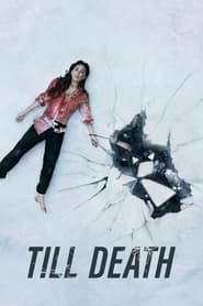 Till Death (2021) Hindi Dubbed Watch Online Free