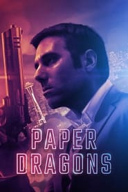 Paper Dragons (2021) Hindi Dubbed Watch Online Free
