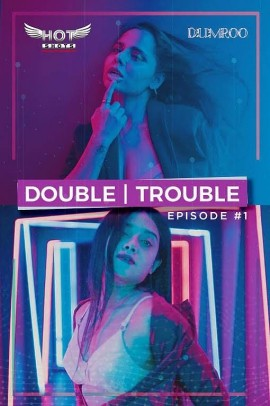 Double Trouble (2020) Hindi Short Film