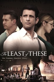 The Least of These : The Graham Staines Story 2019